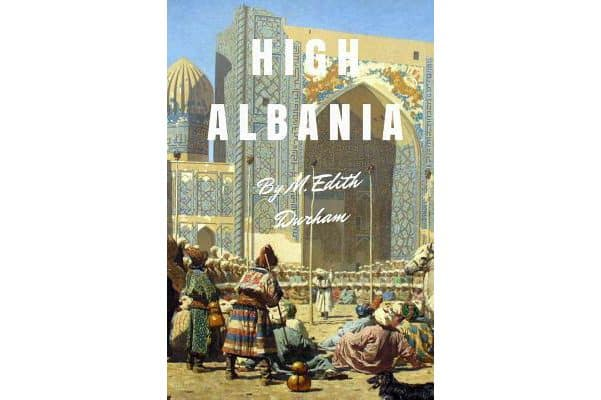 An illustrated scene of Albania's mountain lands on the cover of High Albania